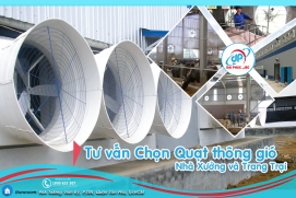 Tư vấn Chọn Quạt thông gió công nghiệp cho nhà xưởng và trang trại