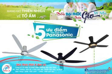 5 ưu điểm nổi trội vượt bậc của quạt trần Panasonic