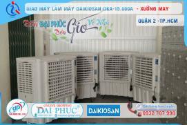 Đại Phúc bàn giao Máy làm mát Daikiosan DKA-15000A cho xưởng may tại Quận 2