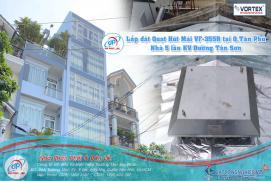 Lắp Đặt Quạt Hút Mái Vortex VF-355R tại Quận Tân Phú, Tp.HCM