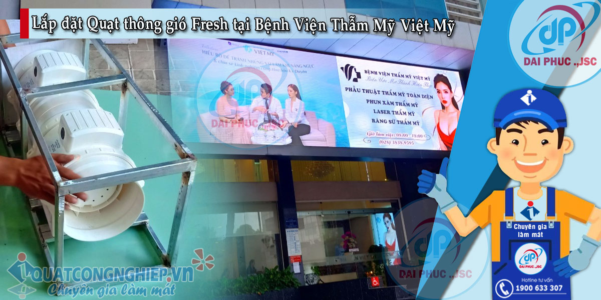 lap-dat-quat-thong-gio-fresh-tai-benh-vien-viet-my-quan-1