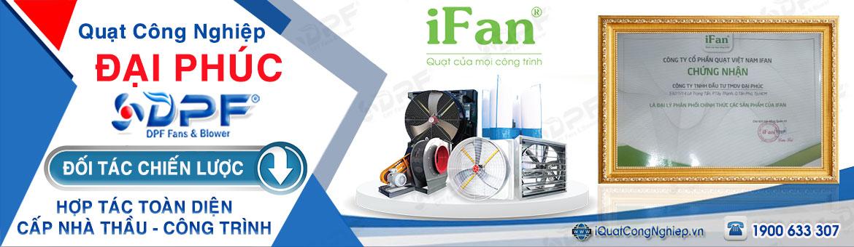 Nhà phân phối quạt công nghiệp - Máy làm mát iFan cho công trình, nhà thầu